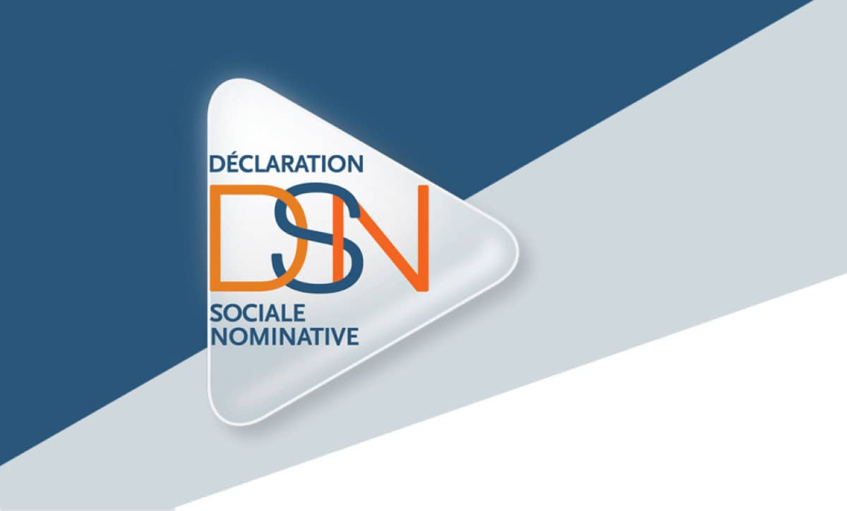 la déclaration sociale nominative DSN